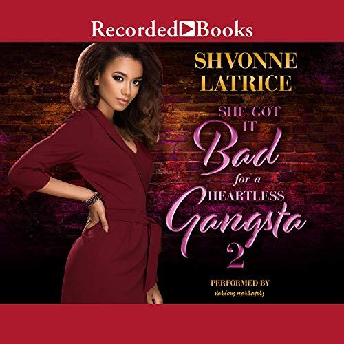 She Got it Bad for a Heartless Gangsta 2 Audiobook By Shvonne Latrice cover art