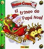 El Trineo De Papá Noel. Peque Cuentos