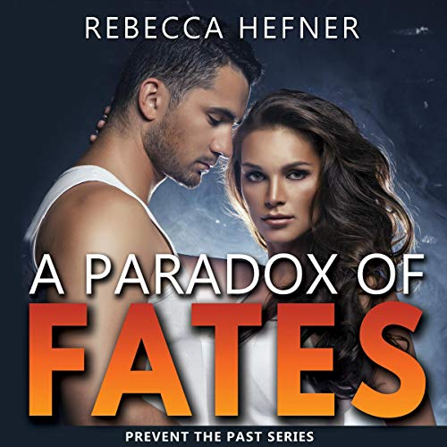 A Paradox of Fates Audiobook By Rebecca Hefner cover art