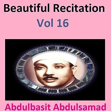 Beautiful Recitation, Vol. 16 (Quran - Coran - Islam)