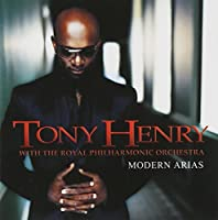 Modern Arias by Tony Henry (2008-01-13)