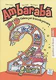 Band 2: Ambarabà 2: corso di lingua italiana per la scuola primaria / quaderno di lavoro ? 3 Übungshefte - Rita Cangiano