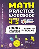 Math Practice Workbook Grades 4-5: 1000+ Questions You Need to Kill in Elementary School by Brain Hunter Prep