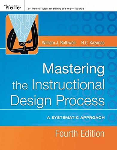 Mastering the Instructional Design Process: A Systematic...