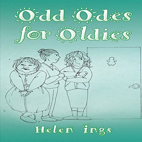 Odd Odes for Oldies audiobook cover art