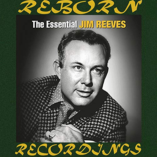 The Essential Jim Reeves [RCA Nashville/Legacy] (HD Remastered)