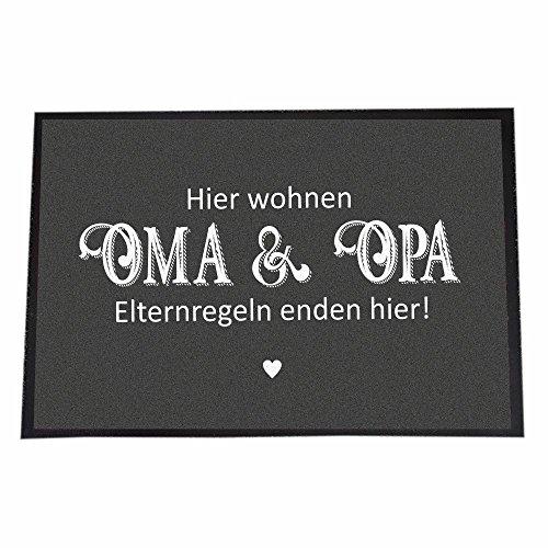 4you Design (40 x 60 cm, Hier wohnen Oma & Opa - Elternregeln Enden Hier!)