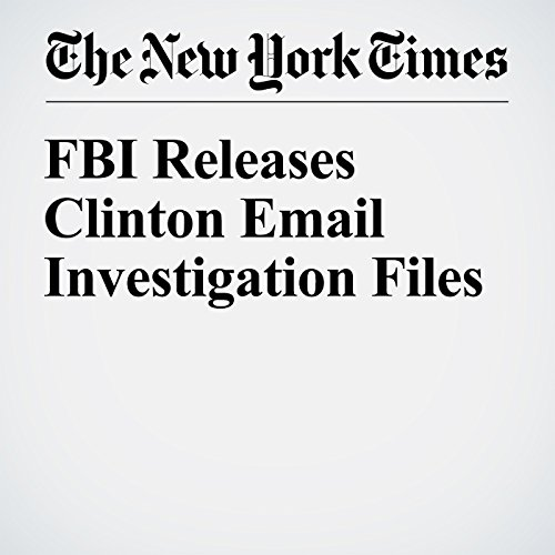 FBI Releases Clinton Email Investigation Files cover art