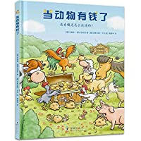 When the Animal Has Money B07DR1H4FX Book Cover