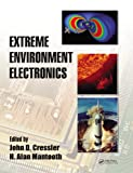 Extreme Environment Electronics (Industrial Electronics) (English Edition)