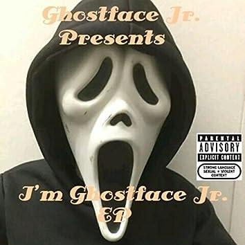 I'm Ghostface Jr.