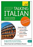 Teach Yourself Keep Talking Italian: Advanced Beginner: (Audio pack) Advanced beginner's guide to speaking and understanding with confidence