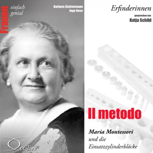 Il metodo - Maria Montessori und die Einsatzzylinderblöcke Titelbild
