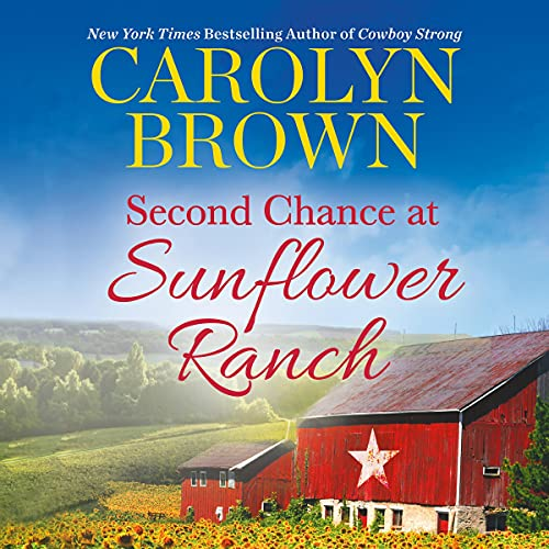 Second Chance at Sunflower Ranch: Includes a Bonus Novella (The Ryan Family, Book 1)