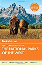 Fodor's The Complete Guide to the National Parks of the West (Full-color Travel Guide)