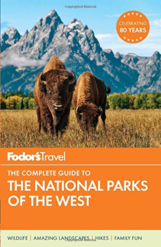 Price comparison product image Fodor's The Complete Guide to the National Parks of the West (Full-color Travel Guide)