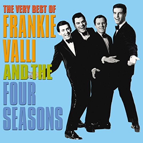 Very Best Of Frankie Valli & Four Seasons