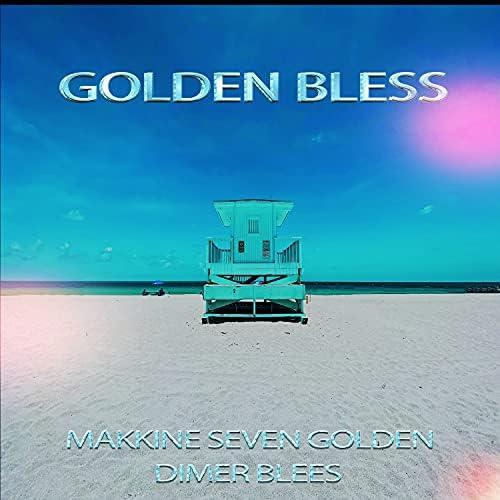 Makkine Seven Golden feat. Dimer Blees
