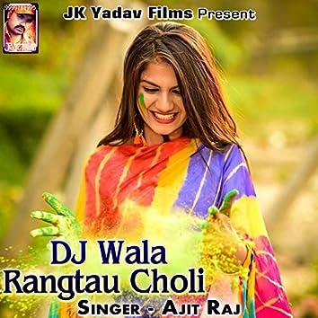 DJ Wala Rangtau Choli