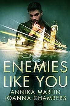 Enemies Like You by [Joanna Chambers, Annika Martin]