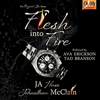 Flesh into Fire     Original Sin, Book 3              By:                                                                                                                                 JA Huss,                                                                                        Johnathan McClain                               Narrated by:                                                                                                                                 Tad Branson,                                                                                        Ava Erickson                      Length: 7 hrs and 44 mins     204 ratings     Overall 4.8