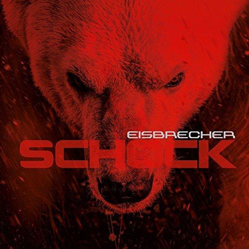 Schock by Eisbrecher (2015-08-03)