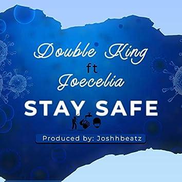 Stay Safe (feat. Joecelia)