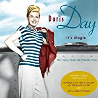 It's Magic Doris Day: Her Early Years at Warner Br