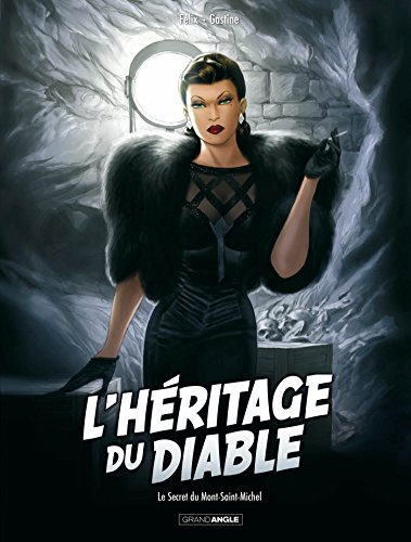 L'héritage du diable - volume 2 - Le secret du Mont Saint-Michel
