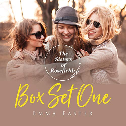 The Sisters of Rosefield: Box Set One, Books 1-3  By  cover art