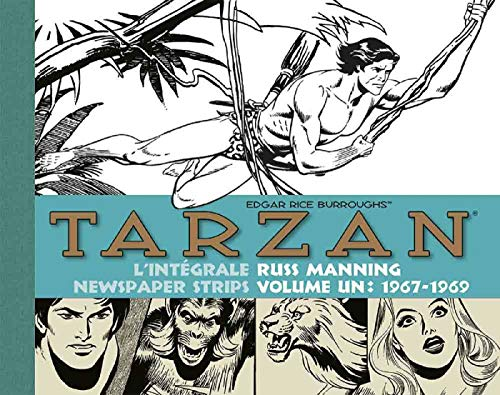 Tarzan : intégrale Russ Manning newspaper strips : Tome 1, 1967-1969 (Vintage Collection) (French Edition)