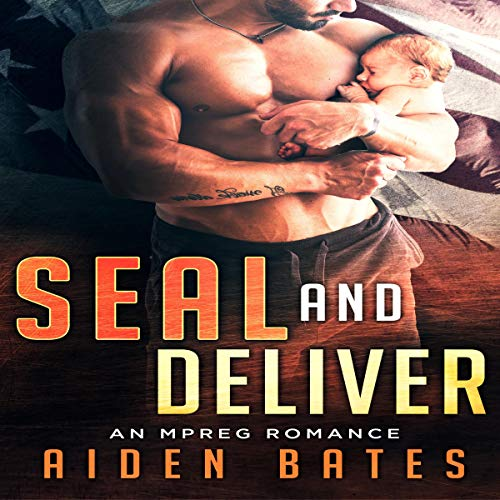 SEAL and Deliver (An Mpreg Romance) audiobook cover art
