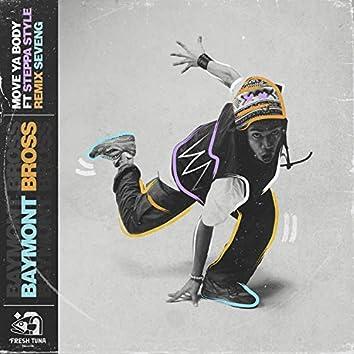 Move Ya Body (feat. Steppa Style)