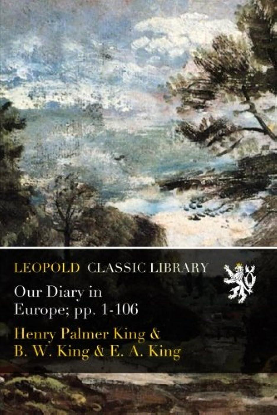 装備する談話修理工Our Diary in Europe; pp. 1-106