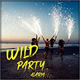 Wild Party Alarm: Crazy Chillout Music Mix, EDM, House, Summer Energy 2021, Tropical Vibes, Places and Faces