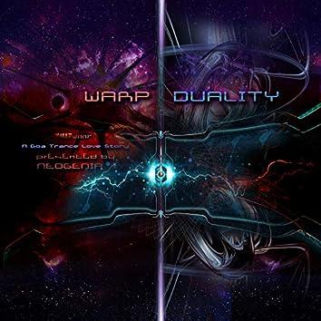 Warp Duality: A Goa Trance Love Story