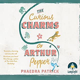 The Curious Charms of Arthur Pepper                   By:                                                                                                                                 Phaedra Patrick                               Narrated by:                                                                                                                                 Peter Joyce                      Length: 11 hrs and 12 mins     102 ratings     Overall 4.5