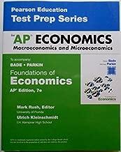 Test Prep Series for AP Economics Macroeconomics and Microeconomics to accompany Foundations of Economics, 7e by Kleinschmidt, Bade, Parkin Rush (2015-01-01)