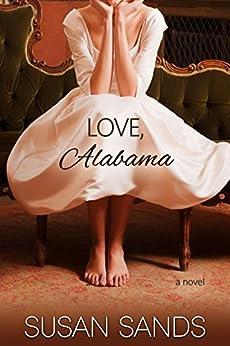 Love, Alabama (Alabama Series Book 2) by [Susan Sands]
