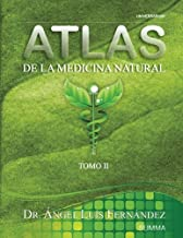 Atlas de la Medicina Natural II (Volume 2) (Spanish Edition)