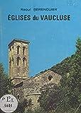 Églises du Vaucluse (French Edition)