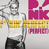 F**kin' Perfect (Radio Edit) [Clean]