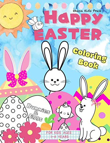 Happy Easter Coloring Book: Bunnies & Eggs for Kids Ages 1-4 Years