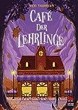 Café der Lehrlinge (Hotel der Magier 3) (German Edition)