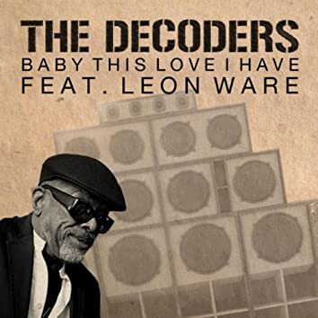 Baby This Love I Have Feat. Leon Ware - Single