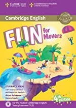 Fun for Movers Student's Book with Online Activities with Audio and Home Fun Booklet 4 (4th edition) d'Anne Robinson