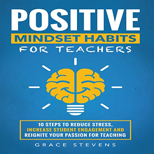 Positive Mindset Habits for Teachers audiobook cover art