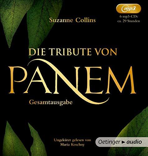 Die Tribute von Panem. Gesamtausgabe (1-3): Band 1-3, ungekürzte Lesungen