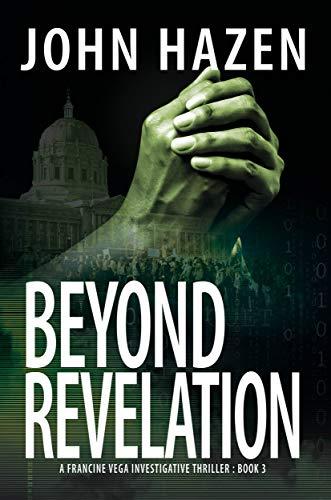 Beyond Revelation (Vega Thriller Book 3) by [John Hazen]