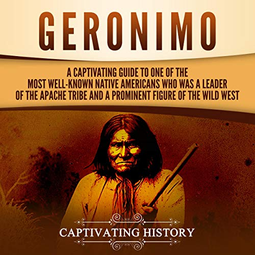 Geronimo Audiobook By Captivating History cover art